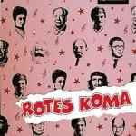 """Plakat """"Rotes Koma"""""""